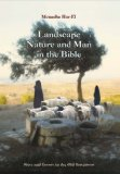 Landscape, Nature and Man in the Bible