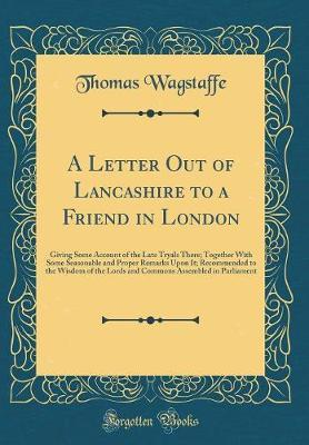A Letter Out of Lancashire to a Friend in London