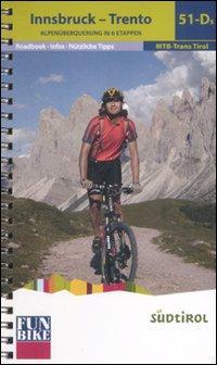 Innsbruck-Trento. Alpenüberquerung in 6 etappen