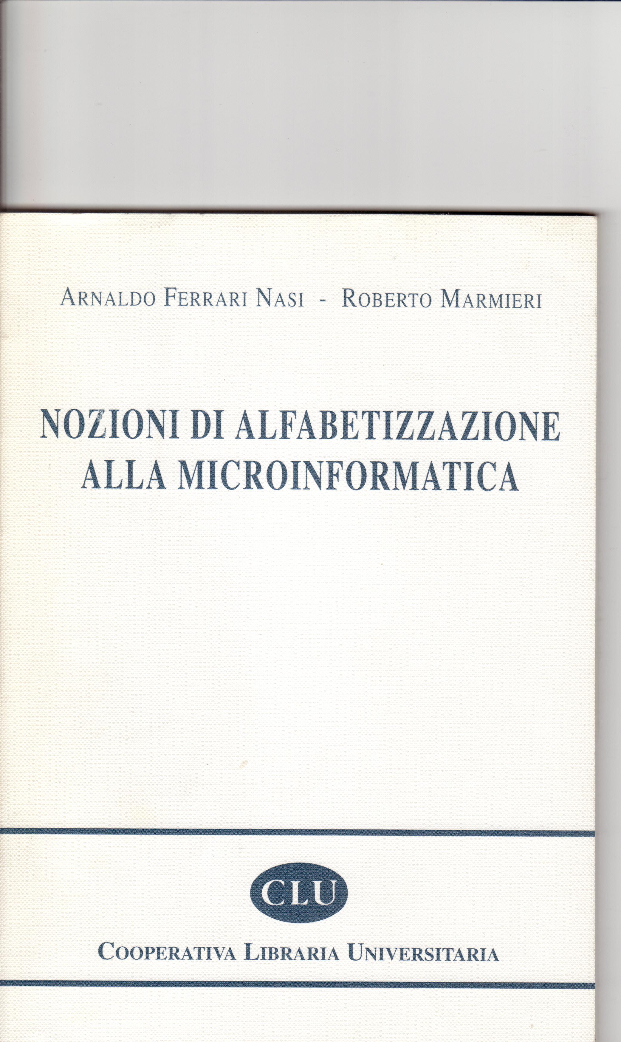Nozioni di alfabetizzazione alla microinformatica