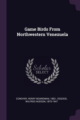 Game Birds from Northwestern Venezuela