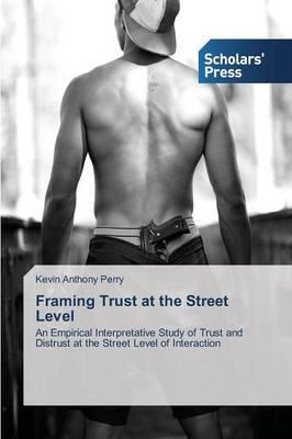 Framing Trust at the Street Level