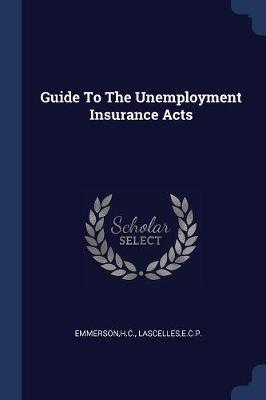 Guide to the Unemployment Insurance Acts