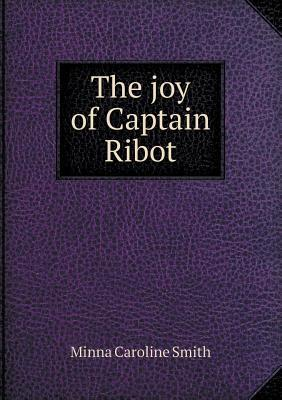 The Joy of Captain Ribot