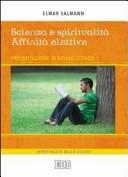 Scienza e spiritualità. Affinità elettive