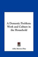 A Domestic Problem