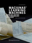 Maciunas' Learning Machines