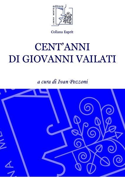 Cent'anni di Giovanni Vailati