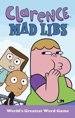 Clarence Mad Libs