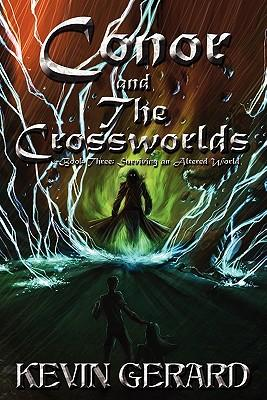 Conor and the Crossworlds, Book Three