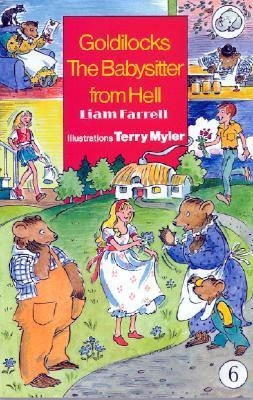 Goldilocks the Babysitter from Hell