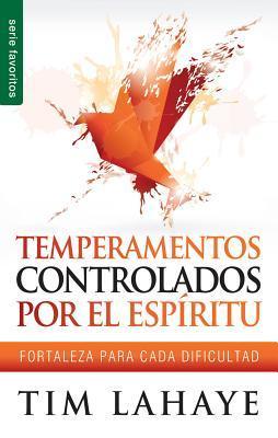 Temperamentos controladors por el Espíritu/ Spirit Controller Temperament