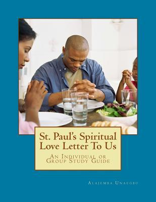 St. Paul's Spiritual Love Letter to Us