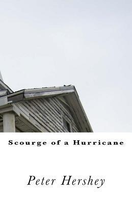 Scourge of a Hurricane