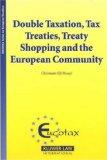 Double Taxation, Tax Treaties, Treaty Shopping and the European Community