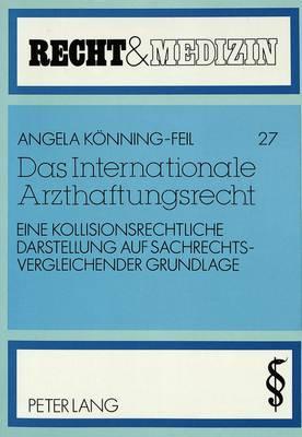 Das Internationale Arzthaftungsrecht