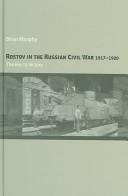 Rostov in the Russian Civil War, 1917-1920