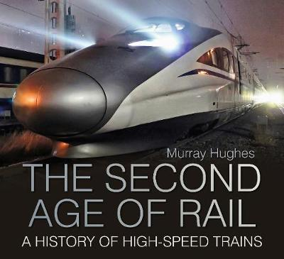 The Second Age of Rail