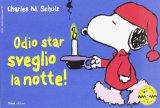 Odio star sveglio la notte! Celebrate Peanuts 60 years