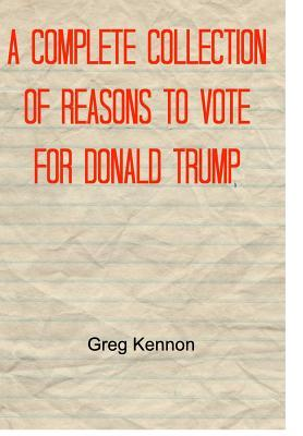A Complete Collection of Reasons to Vote for Donald Trump