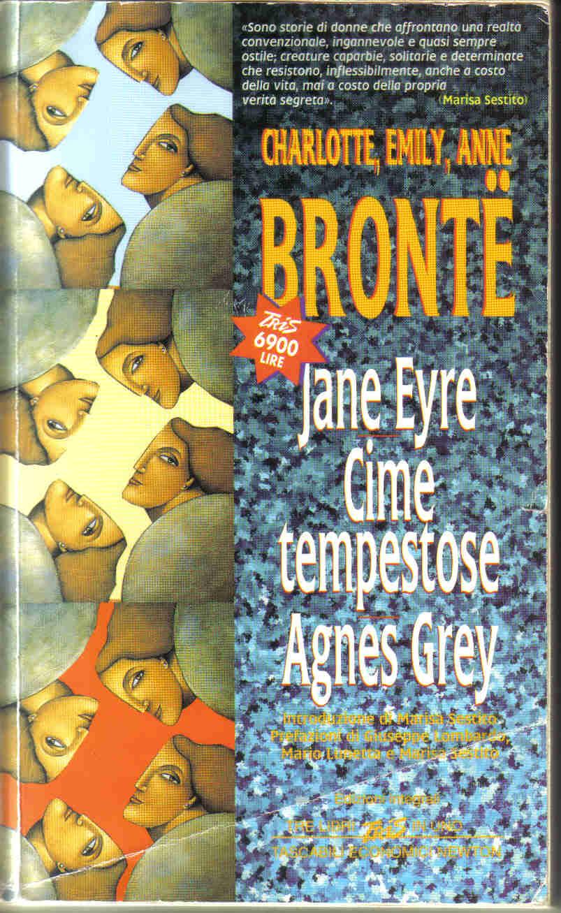 Jane Eyre - Cime tempestose - Agnes Grey