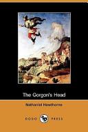 The Gorgon's Head (Dodo Press)