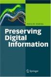 Preserving Digital Information