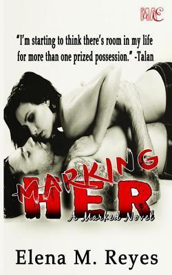 Marking Her