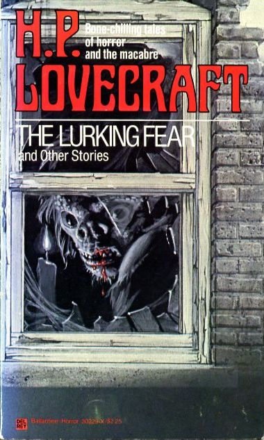 The Lurking Fear and...