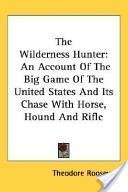 The Wilderness Hunter