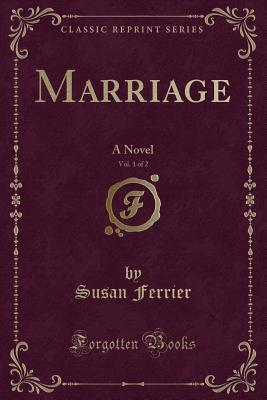 Marriage, Vol. 1 of ...