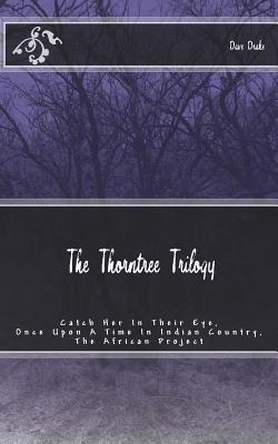 The Thorntree Trilogy