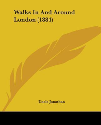 Walks in and Around London (1884)