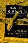 Let the Dead Bury Th...