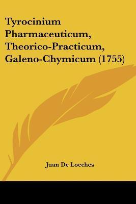 Tyrocinium Pharmaceuticum, Theorico-Practicum, Galeno-Chymicum (1755)