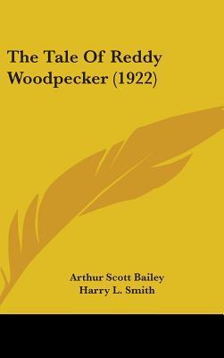 The Tale of Reddy Woodpecker (1922)