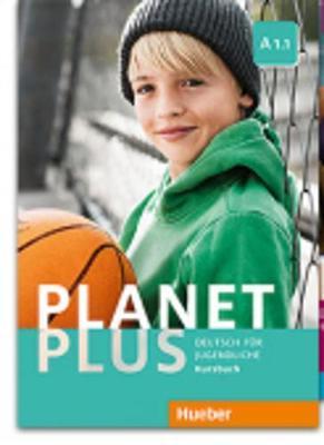 Planet plus. Deutsch für Jugendliche. Kursbuch. Per la Scuola media. Con ebook. Con espansione online