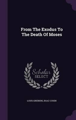 From the Exodus to the Death of Moses