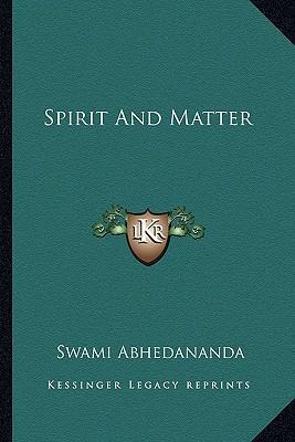 Spirit and Matter