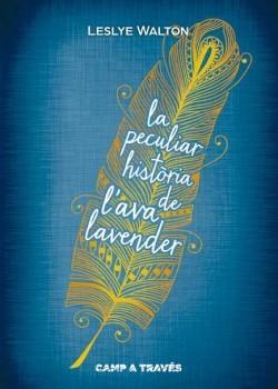 La peculiar història de l'Ava Lavender
