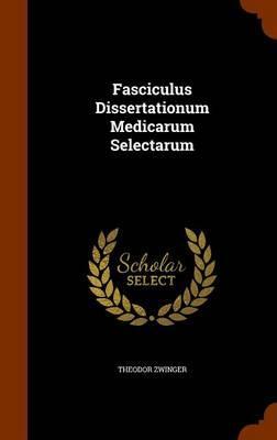 Fasciculus Dissertat...