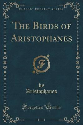 The Birds of Aristop...