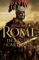 Total War Rome : Détruire Carthage