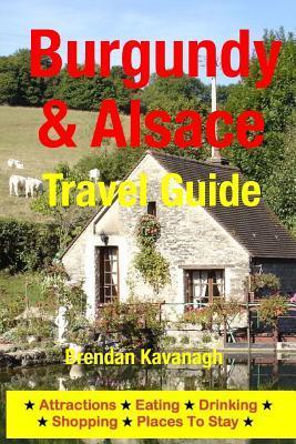 Burgundy & Alsace Travel Guide