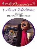 Savas' Defiant Mistress