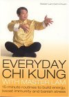 Everyday Chi Kung with Master Lam