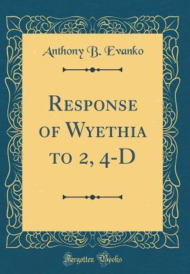 Response of Wyethia to 2, 4-D (Classic Reprint)