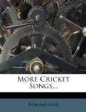 More Cricket Songs...