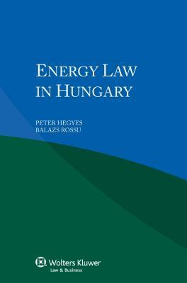 Energy Law in Hungary