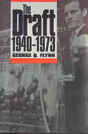 The Draft, 1940-1973